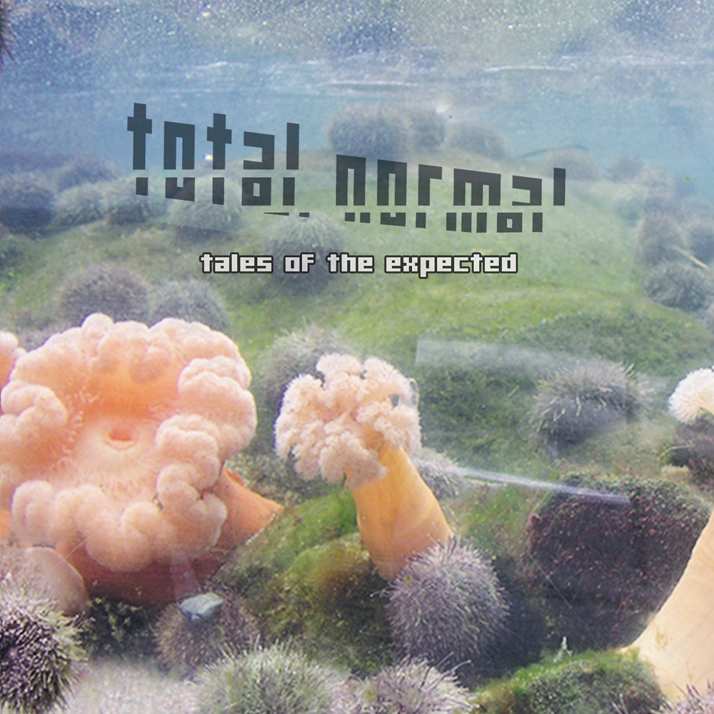 Total Normal - Tales of the Expected - cover