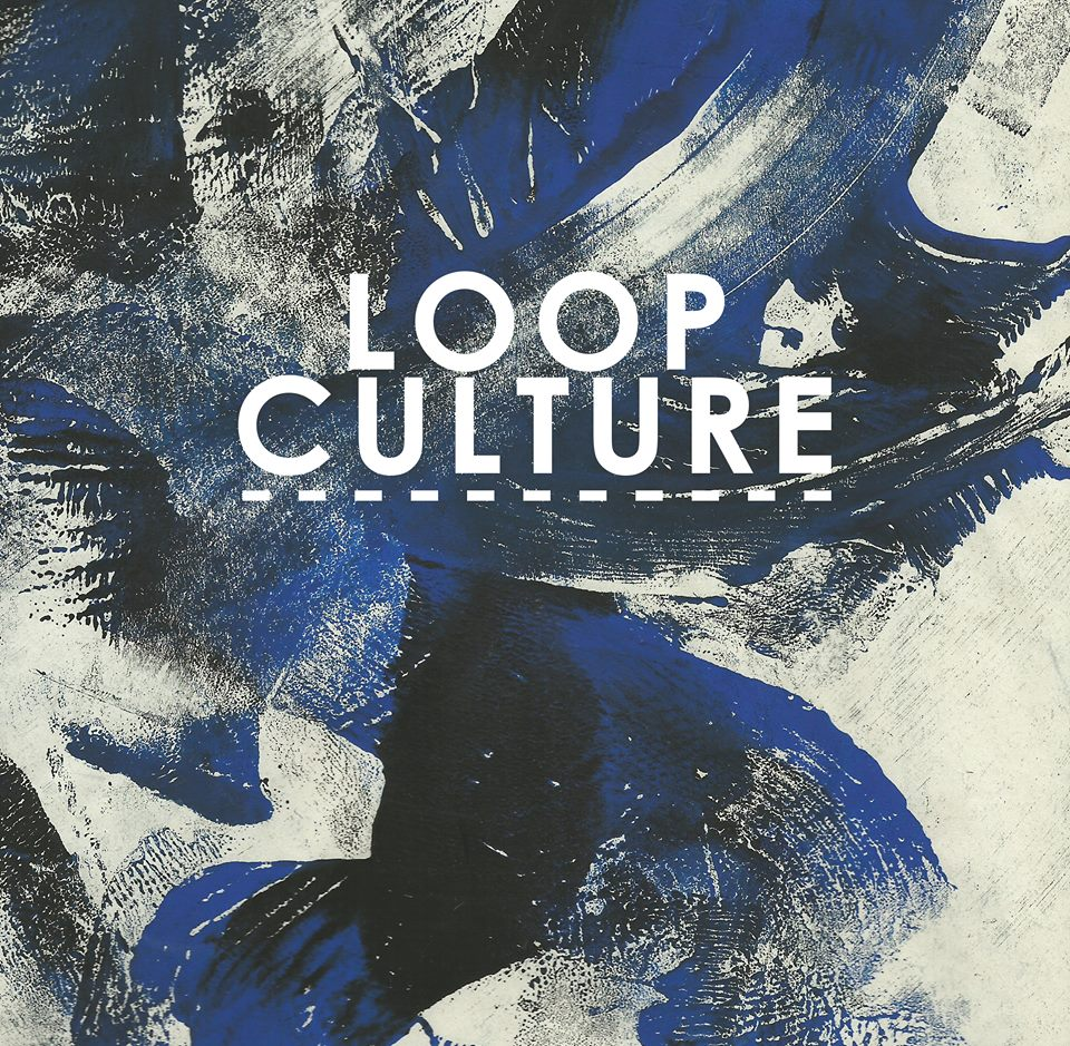 Loop Culture by Luke Fallon