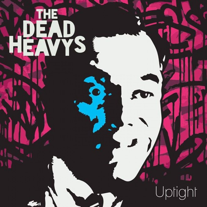 Dead-Heavys-Uptight-660x660