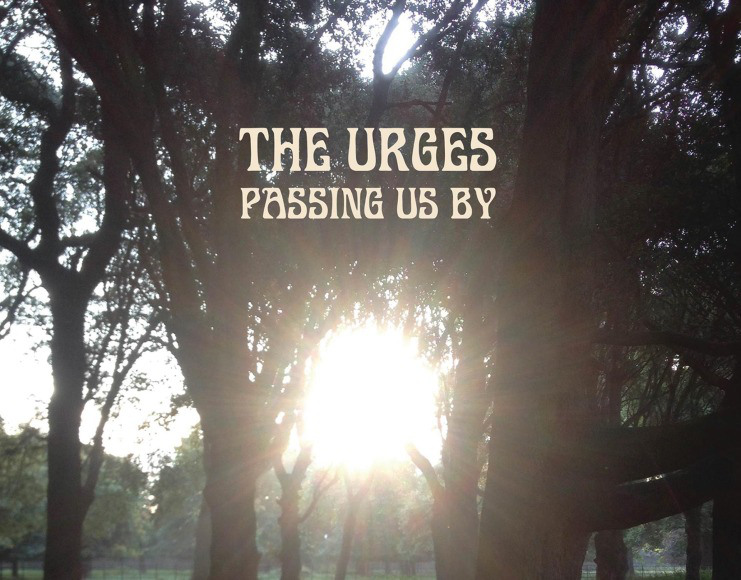 The Urges - 2015 - Passing Us By