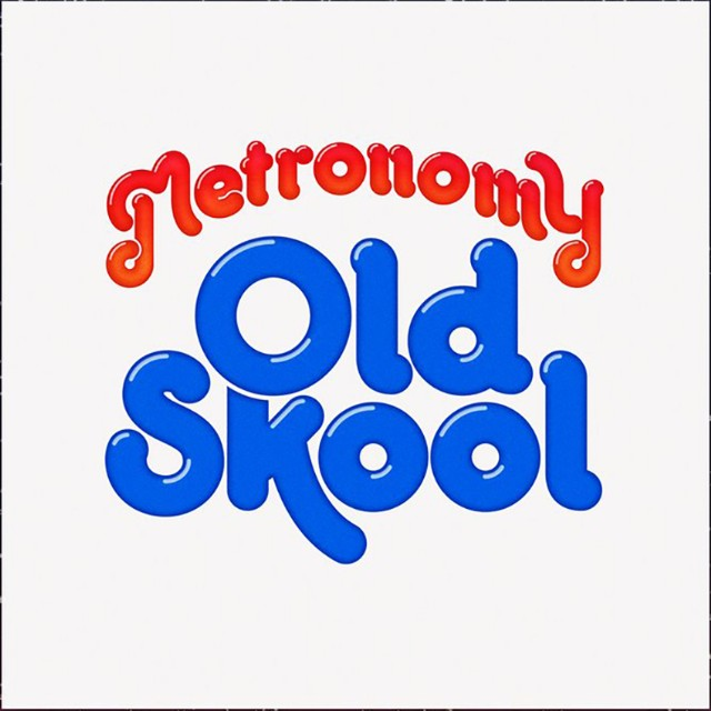 Metronomy-Old-Skool-640x640