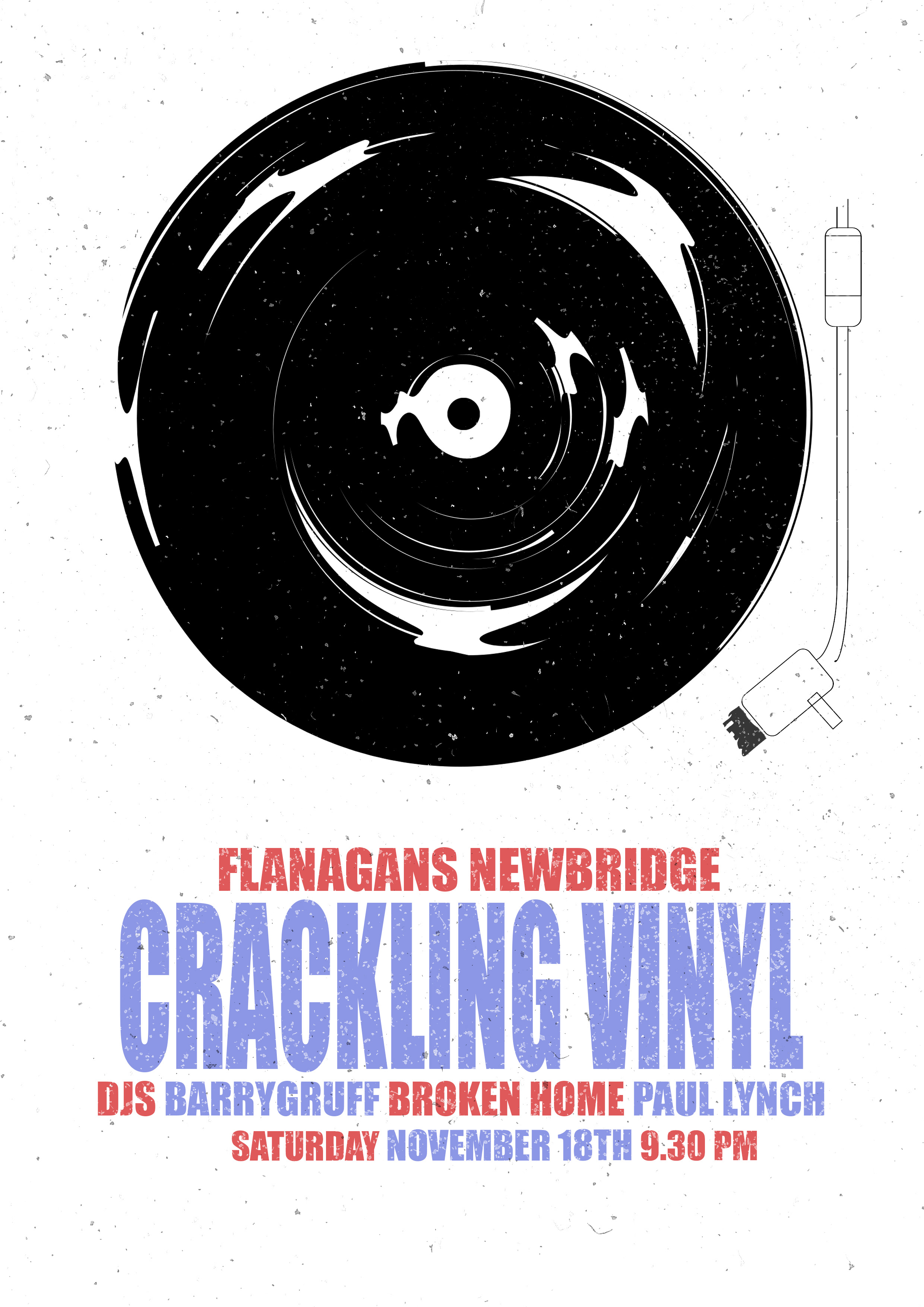 Crackling Vinyl @ Flanagan's, Newbridge