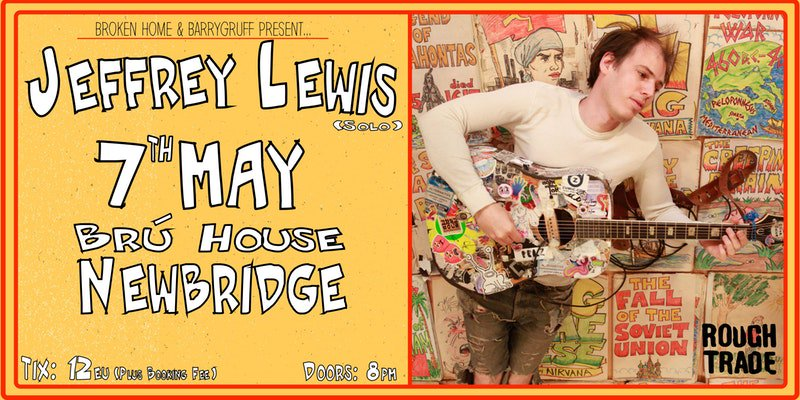 Jeffrey Lewis @ BRÚ House, Newbridge