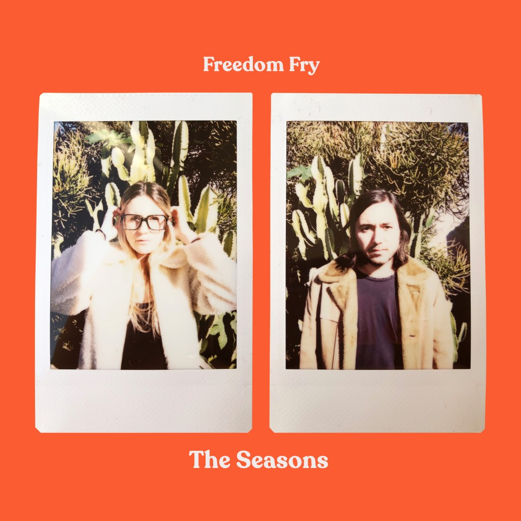 Freedom-Fry-The-Seasons-ARTWORK